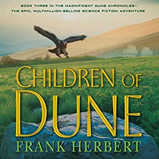 Children of Dune                   Written by:                                                                                                                                 Frank Herbert                               Narrated by:                                                                                                                                 Scott Brick,                                                                                        Simon Vance                      Length: 16 hrs and 51 mins     74 ratings     Overall 4.7