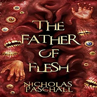The Father of Flesh audiobook cover art