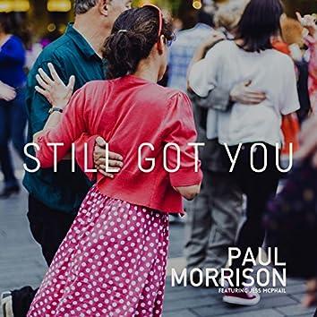 Still Got You (feat. Jess McPhail)