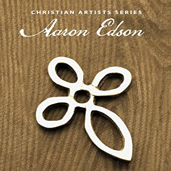 Christian Artists Series: Aaron Edson