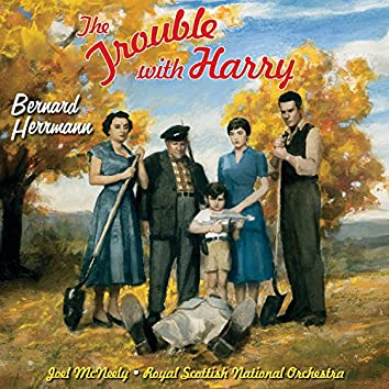 The Trouble With Harry (Original Motion Picture Soundtrack)