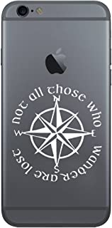Not All Those Who Wander Are Lost LOTR Compass Vinyl Cell Phone Decal for the iPhone or Android (WHITE 2