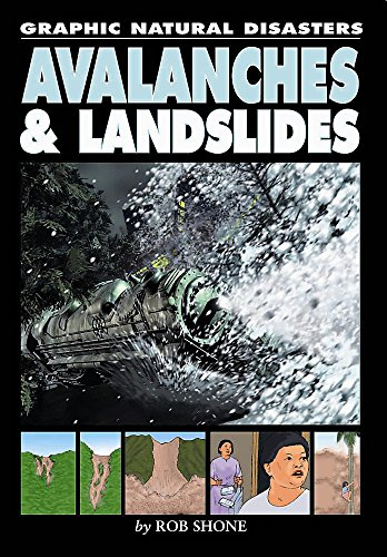 Avalanches & Landslides (Graphic Natural Disasters)