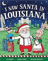 I Saw Santa in Louisiana