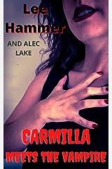 Carmilla meets the Vampire (The Carmilla Chronicles Book 2) Kindle Edition