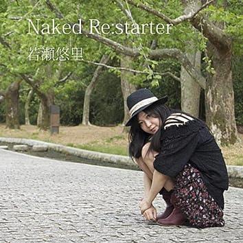 Naked Re:starter