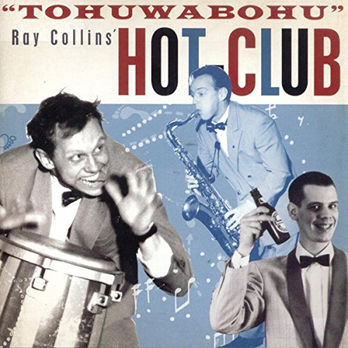 Ray Collins' Hot-Club: Tohuwabohu (Audio CD)
