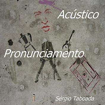 Pronunciamento Acústico (Violões)