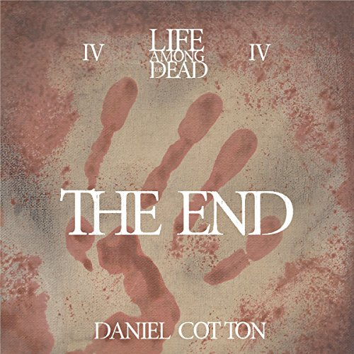 Life Among the Dead 4: The End cover art