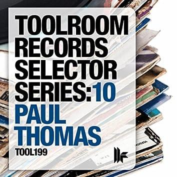 Toolroom Records Selector Series: 10 Paul Thomas
