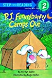 P.J. Funnybunny Camps Out (Step Into Reading: A Step 1 Book)
