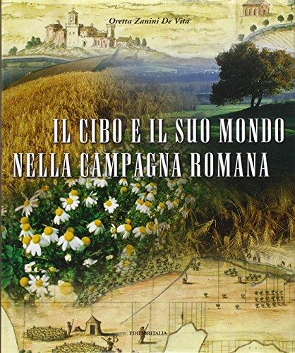 Il cibo e il suo mondo nella campagna romana
