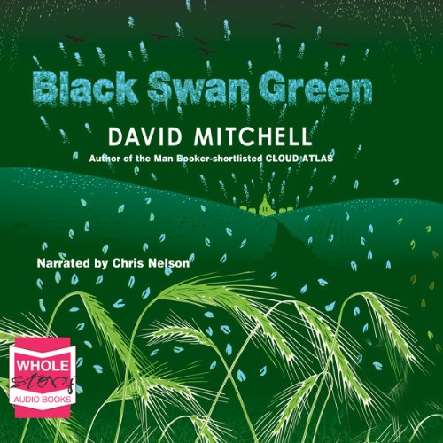 Black Swan Green audiobook cover art