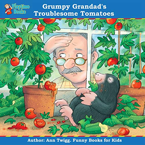 Grumpy Grandad's Troublesome Tomatoes cover art