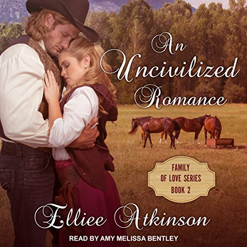An Uncivilized Romance: A Western Romance Story cover art