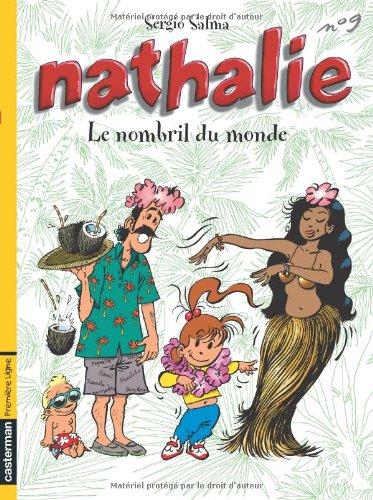 Nathalie, tome 9 : Le nombril du monde