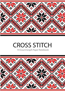 Cross Stitch 14 Count Graph Paper Notebook: DIN A4   110 Pages   For Embroidery