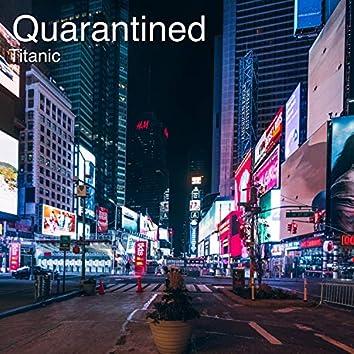 Quarantined (Instrumental)