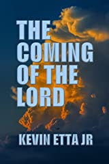 The Coming of the Lord Kindle Edition