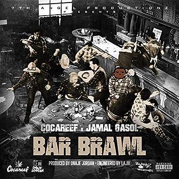 Bar Brawl (feat. Jamal Gasol)