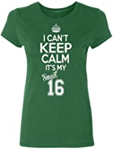 Conla Sweet Sixteen It's My Birthday Womens Cotton T Shirt