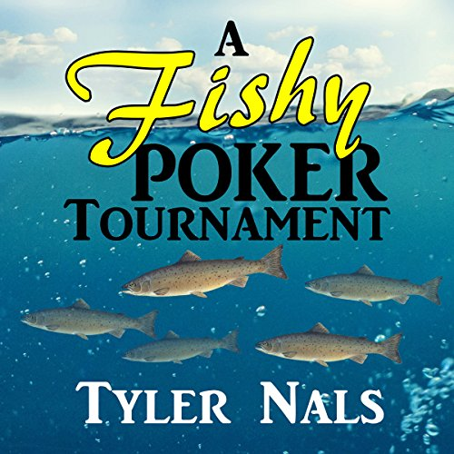 A Fishy Poker Tournament audiobook cover art
