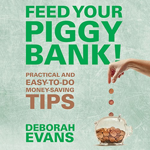 Feed Your Piggy Bank! audiobook cover art