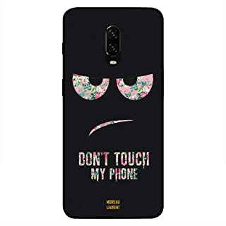 One Plus 6T Case Cover Dont Touch My Phone Floral