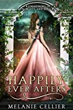 Happily Ever Afters: A Reimagining of Snow White and Rose Red (The Four Kingdoms) (English Edition)