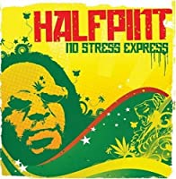 No Stress Express by Half Pint (2008-03-11)