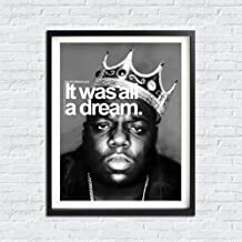 it was all a dream biggie print