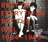 Best of 1984-94 by EVERYTHING BUT THE GIRL (2013-12-17)