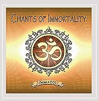 Chants of Immortality (Remix)