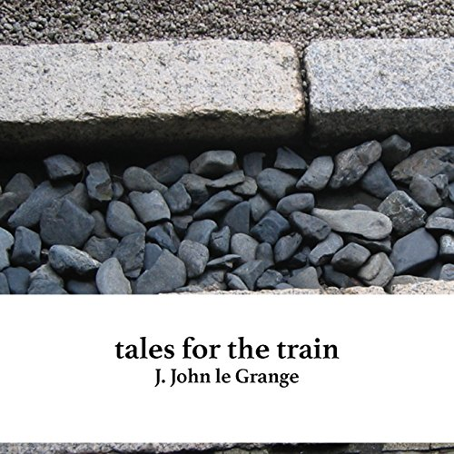 Tales for the Train audiobook cover art