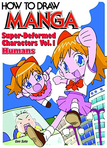 How To Draw Manga Volume 18: Super-Deformed Characters Volume 1: Humans