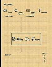 Ricettario da scrivere: Quaderno personalizzato per scrivere le ricette dei piatti più buoni che hai creato| fino a 125 pr...