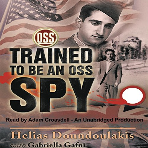Trained to Be an OSS Spy audiobook cover art