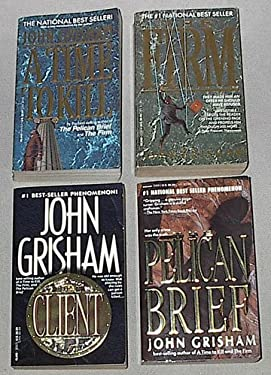 The Firm, a Time to Kill, the Pelican Brief, & the Client: 4 John Grisham Novels