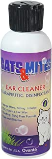 Ovante Cats n Mites Ear Cleaner - Soothing & Disinfecting Formula - Eliminates Demodex, Bacterial, Yeast & Fungal Infections - Removes Dirt, Odor & Wax - 4.0 oz