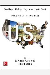 US: A Narrative History, Volume 2: Since 1865 Paperback