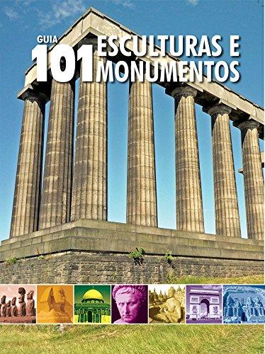 Guia 101 Esculturas e Monumentos Ed.01 (Portuguese Edition)