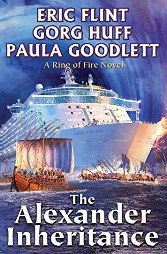 The Alexander Inheritance (Ring of Fire universe Book 2) by [Eric Flint, Gorg Huff, Paula Goodlett]