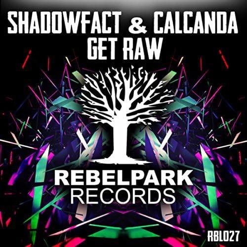 ShadowFact & Calcanda