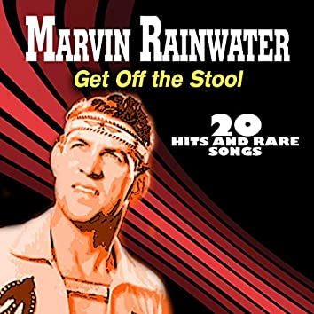 Get off the Stool (20 Hits and Rare Songs)