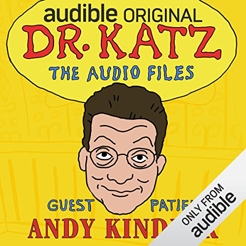 Ep. 1: Andy Kindler (Dr. Katz: The Audio Files) audiobook cover art