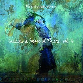 Canzoni D'amore Al Padre, Vol. 6
