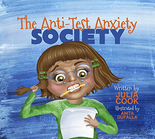The Anti-Test Anxiety Society: Help Worried Students Prepare for Tests (English Edition)