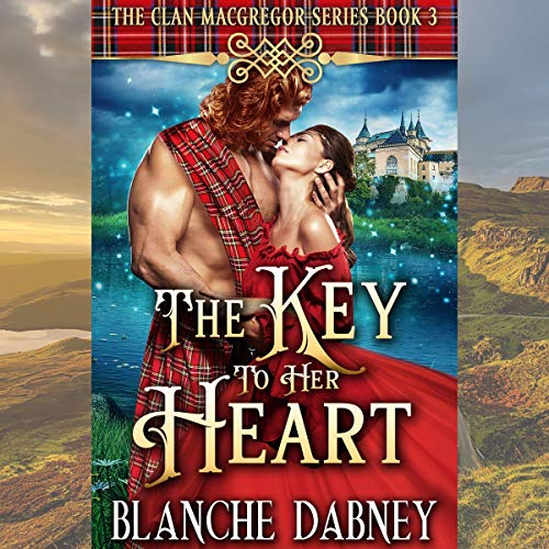 The Key to Her Heart (A Highlander Time Travel Romance)  By  cover art