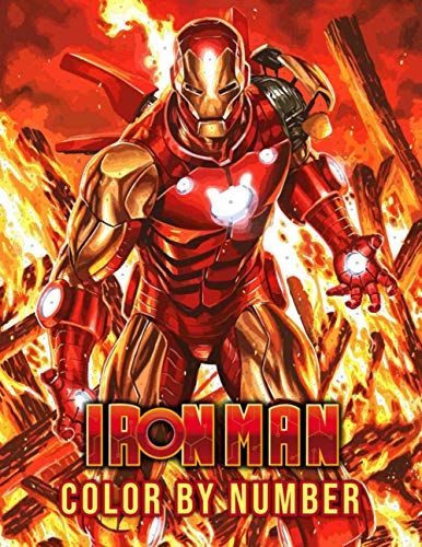 """Iron Man Color By Number: Favorite Superhero Marvel Cinematic Universe Avengers Team Color Number Book For Fans Adults Relaxation Gift , 8.5""""x11"""" With Color Chart in Back Side, Easy to Color"""