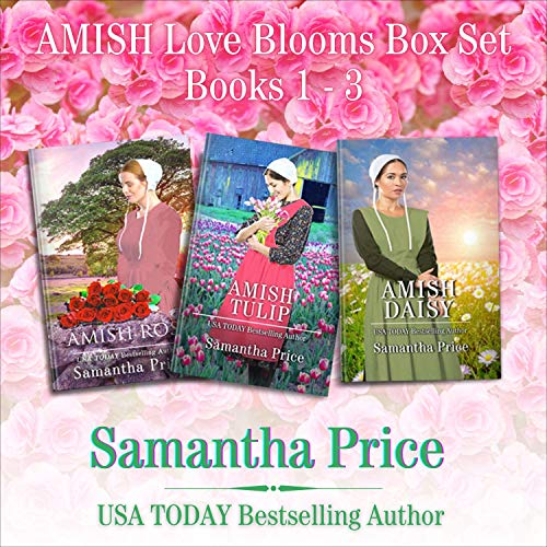 Amish Love Blooms, Books 1-3 Audiobook By Samantha Price cover art
